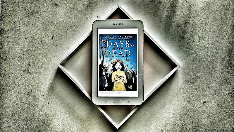Book Review : Days of the Dead by Kersten Hamilton