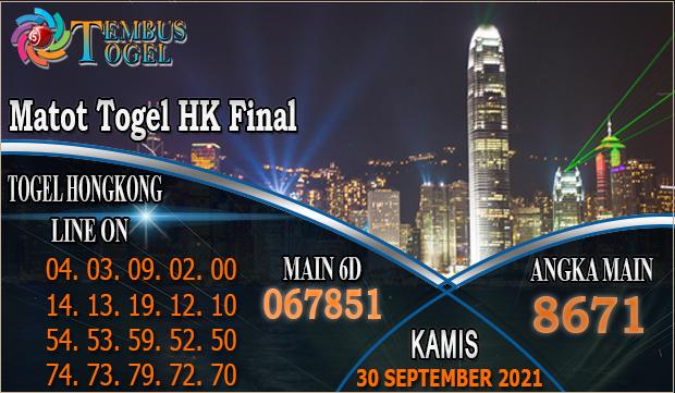 Matot Togel HK Final, Kamis 30 September 2021 Tembus Togel