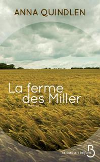 Vie quotidienne de FLaure : La ferme des Miller par QUINDLEN Anna