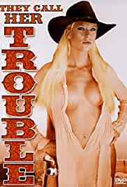 They Call Her Trouble 2006 Watch Online