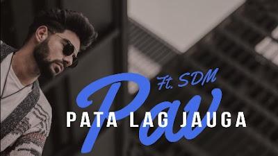 Pata Lag Jauga Lyrics - Pav Dharia