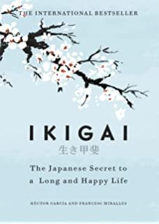 Ikigai Secret of Japanese Long and Happy Life -ikigai book in English