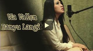 Download Lagu Terbaru Via Vallen Banyu Langit Mp3 Gratis 2018