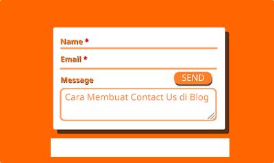 Cara Membuat Contact Us (Contact From) di Blog
