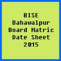 Matric Date Sheet 2017 BISE Bahawalpur Board