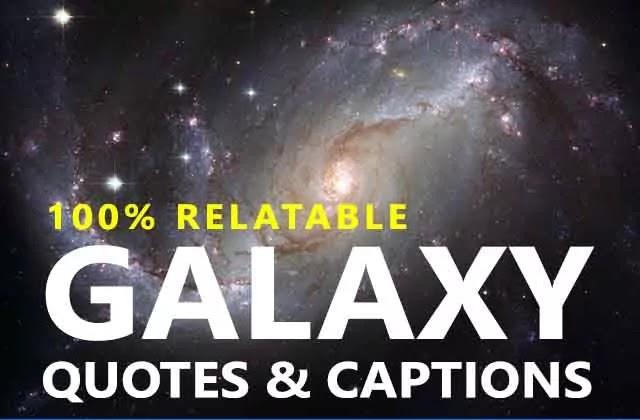 Galaxy Instagram Captions