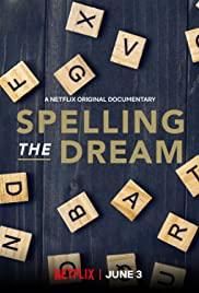 مشاهدة مشاهدة فيلم Spelling the Dream 2020 مترجم