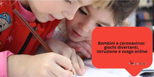 Bambini e Coronavirus: giochi divertenti, istruzione e svago online