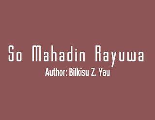 So Mahadin Rayuwa
