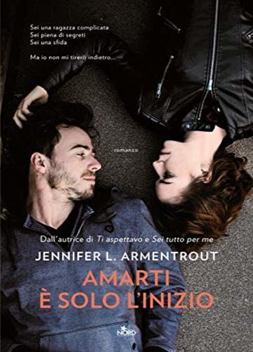 Amarti è solo l'inizio di Jennifer Armentrout