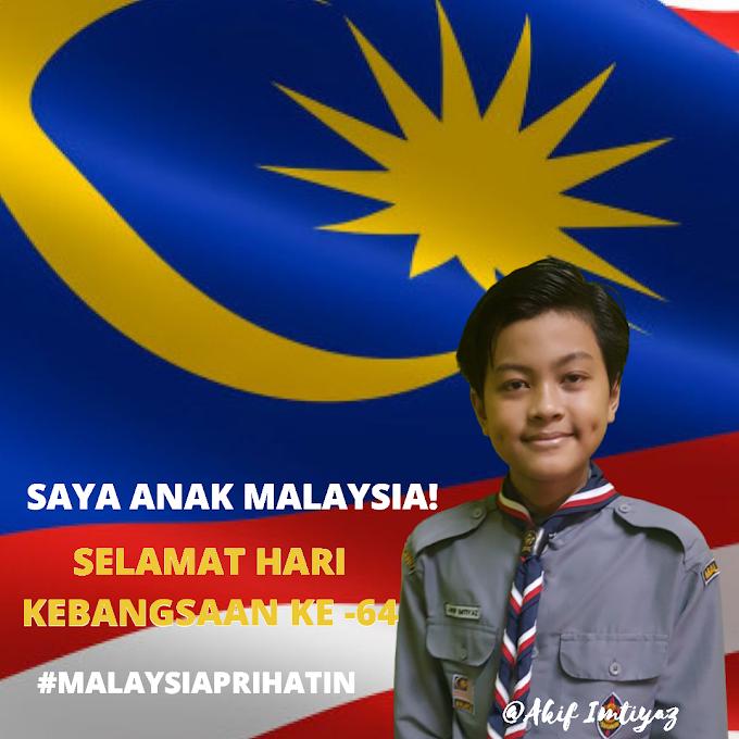Selamat Hari Merdeka Ke 64 Malaysia