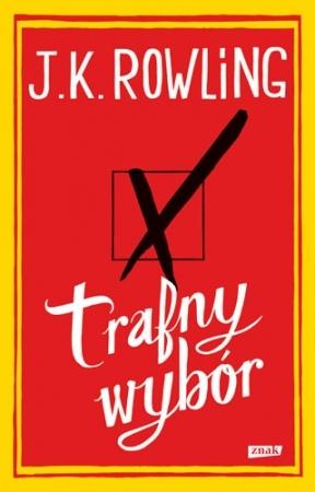 Trafny wybór - Joanne Kathleen Rowling