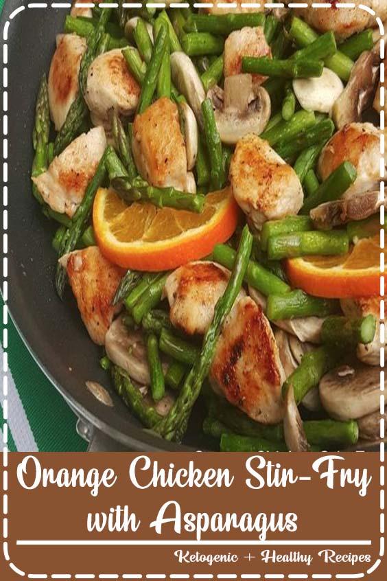 Tbsps extra virgin olive or avocado oil Orange Chicken Stir-Fry with Asparagus