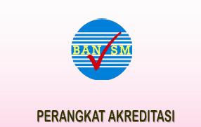 PERANGKAT AKREDITASI SEKOLAH/Madrasah (SD/SMP/SMA)