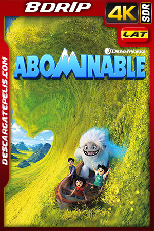 Abominable (2019) 4K BDRip SDR Latino – Ingles