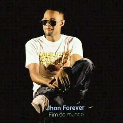 John Forever - Vem Me Curar (2018) [Download]