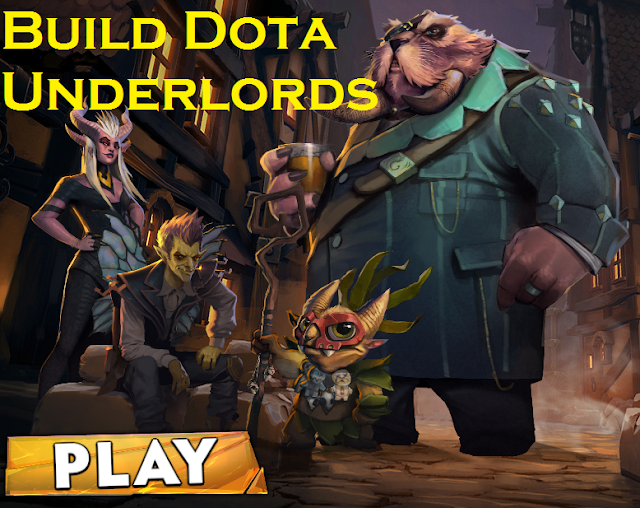 Build Dota Underlord Terbaik