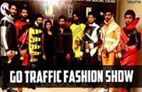 Go Traffic Fashion show