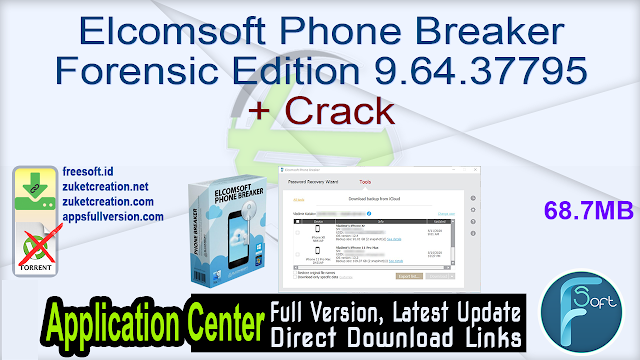 Elcomsoft Phone Breaker Forensic Edition 9.64.37795 + Crack