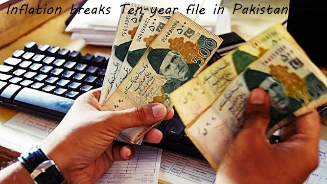 Inflation breaks Ten-year file in Pakistan