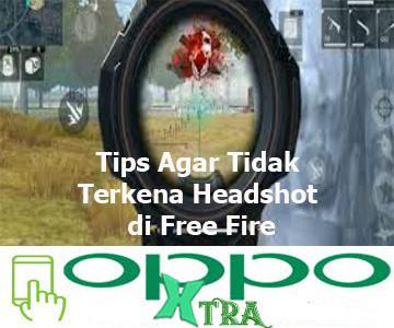 Tips Agar Tidak Terkena Headshot di Free Fire