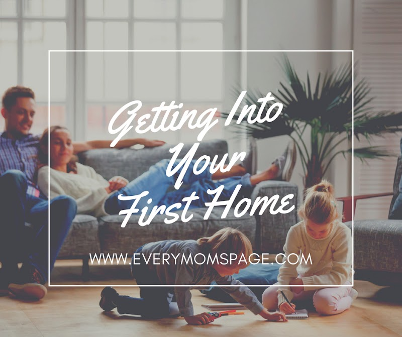 Getting Into Your First Home