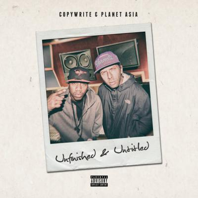Copywrite & Planet Asia - Unfinished & Untitled - Album Download, Itunes Cover, Official Cover, Album CD Cover Art, Tracklist