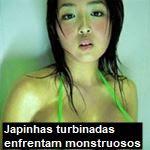 Japinhas turbinadas enfrentam monstruosos...