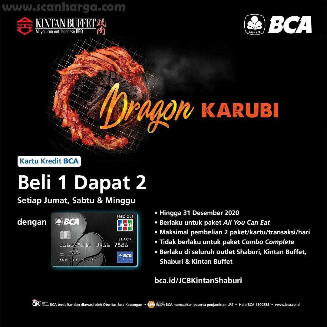 Promo KINTAN BUFFET Dragon Karubi Weekend - Beli 1 Dapat 2 Dengan Kartu Kredit BCA