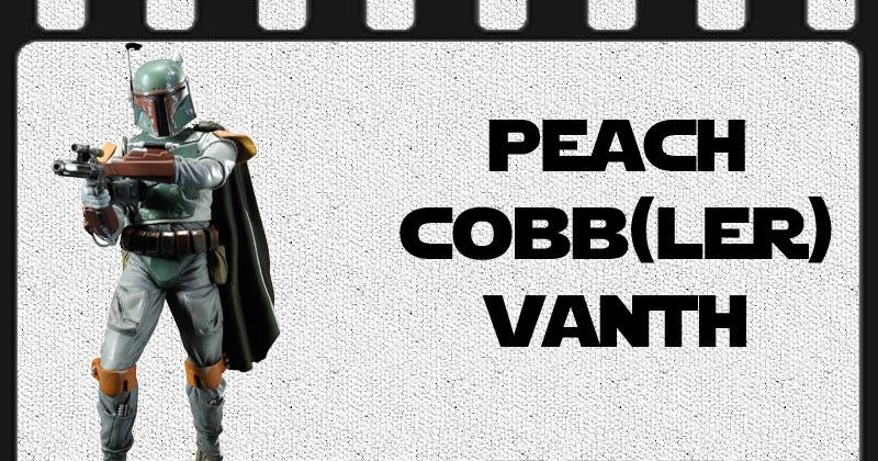 Star Wars Peach Cobbler - Spicy Peach Cobb Vanth Recipe and Free Printable Food Label