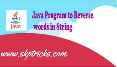 Java Program to Reverse word in the String