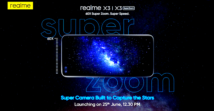 Realme X3 And Realme X3 SuperZoom: To Launch On June 25