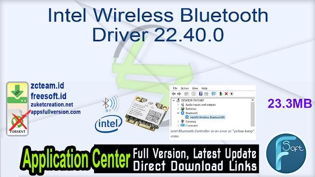 Intel Wireless Bluetooth Driver 22.40.0