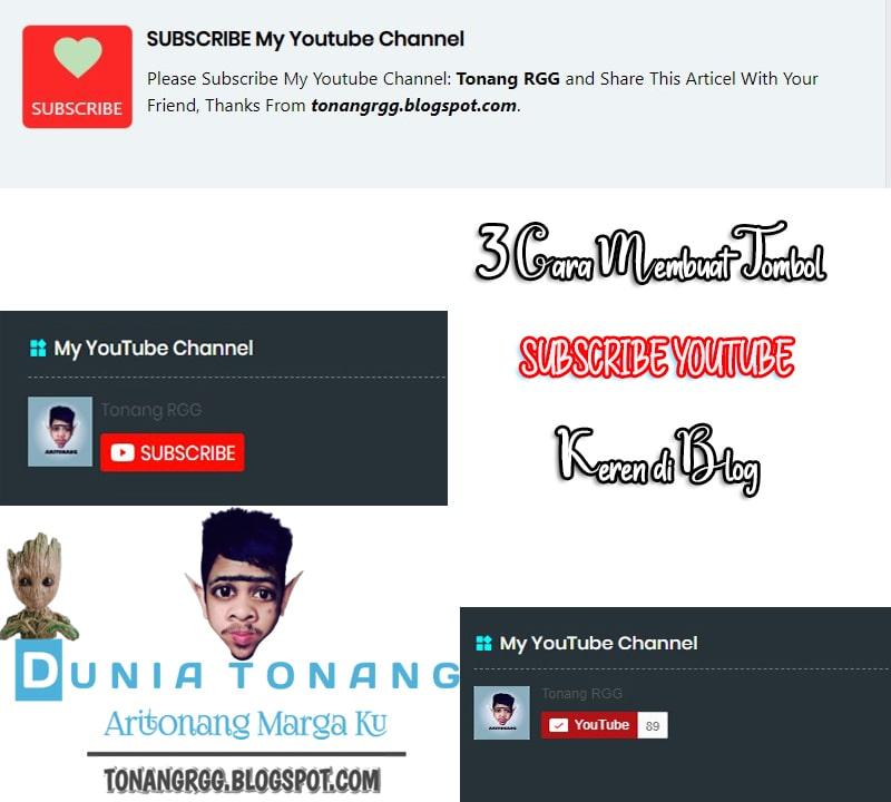 Dunia Tonang - Cara Membuat Tombol Subscribe Youtube Keren di Blog