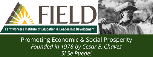 FIELD - Farmworkers Institute of Education and Leadership Development