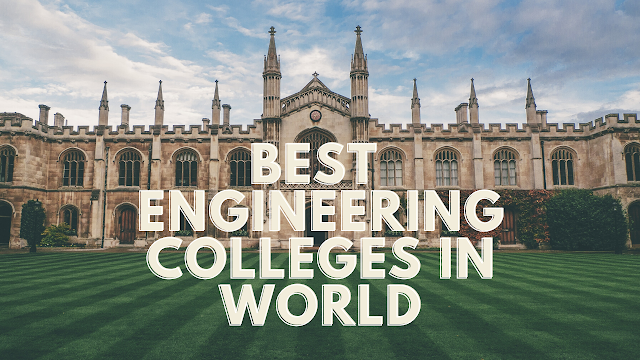 Best Engineering Colleges in World