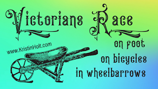 Kristin Holt | Victorians Race on foot, on bicycles, in wheelbarrows