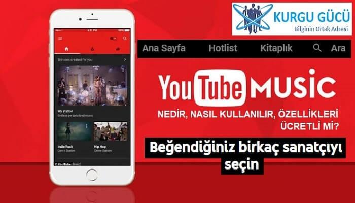 Youtube Music Çıktı: Ekranı Kapatıp Müzik Dinle, Video İzle - Kurgu Gücü