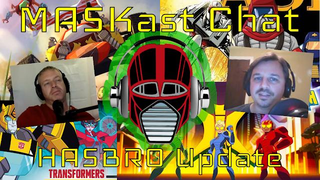 MASKast Chat 15: HASBRO Update