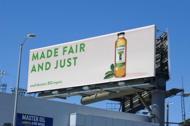 Honest T Organic Made fair and just billboard