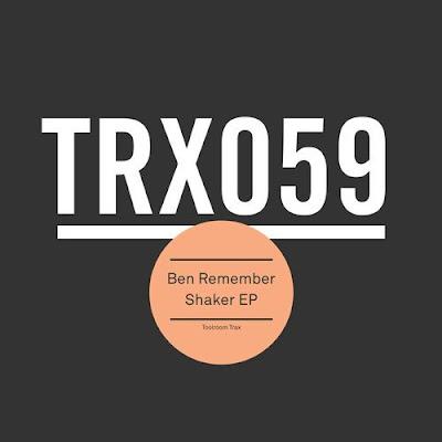 Ben Remember lanza un nuevo EP desde Toolroom Trax