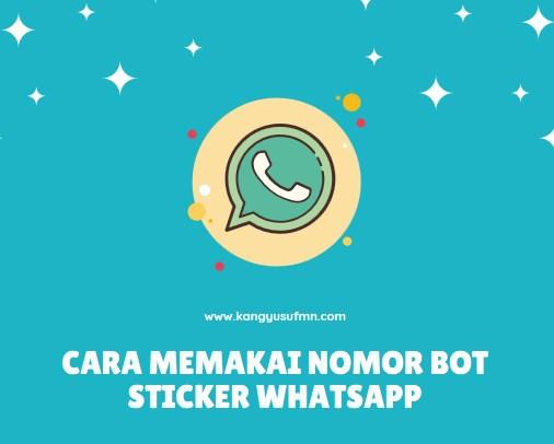 Cara Memakai Nomor Bot Sticker Whatsapp
