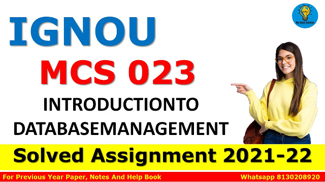 MCS 023 INTRODUCTIONTO DATABASEMANAGEMENT Solved Assignment 2021-22
