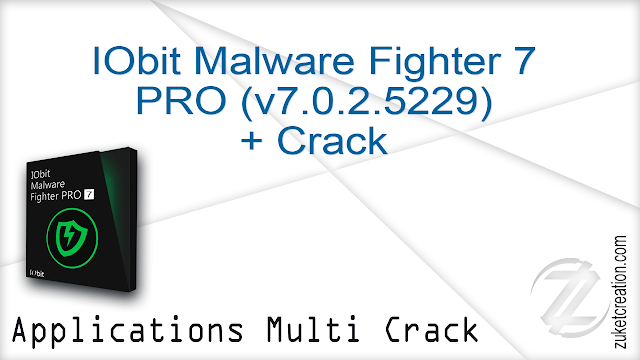 IObit Malware Fighter 7 PRO (v7.0.2.5229) + Crack  |  111 MB
