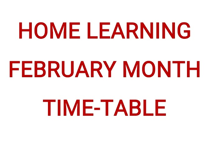 HOME LEARNING FEBRUARY MONTH TIME-TABLE