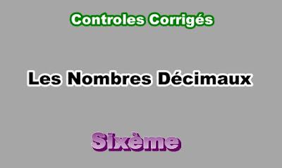 Controles Corrigés de Nombres Décimaux 6eme en PDF