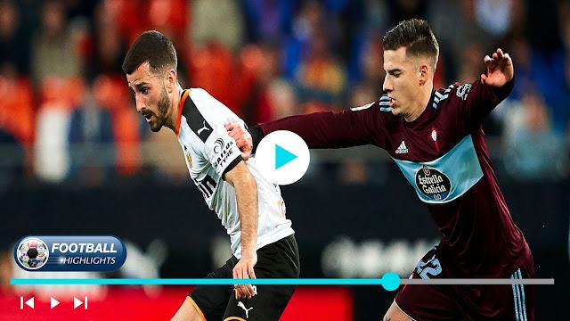 Valencia vs Celta de Vigo – Highlights
