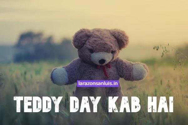 10 feb ko kya hai: Teddy day kab hai 2021