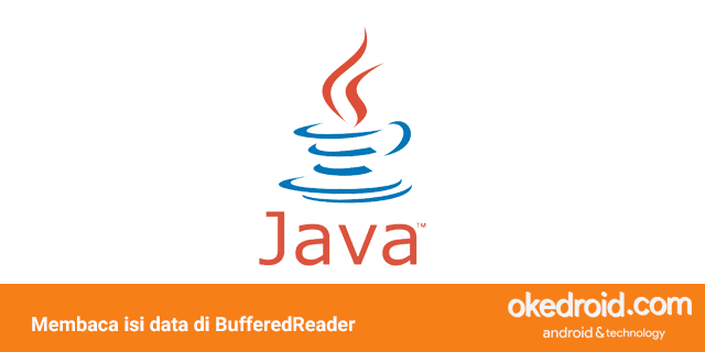 belajar cara membaca isi data file txt dengan BufferedReader di program Java