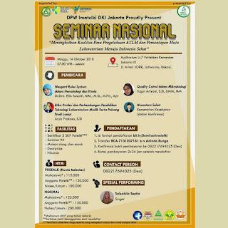 Seminar Nasional DPW IMATELKI DKI Jakarta 2018  Meningkatkan Kualitas Ilmu Pengetahuan ATLM dan Pemantapan Mutu Laboratorium Menuju Indonesia Sehat
